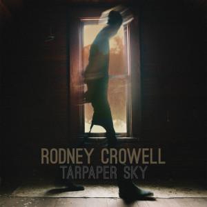 Rodney-Crowell-tarpaper-sky-album-300x300