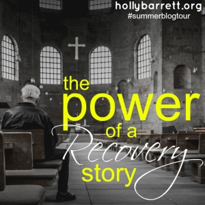 02 Holly Barrett - Recovery Story